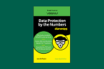Backup ROI for Dummies: The best guide for navigating your data protection