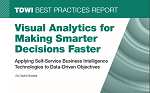 Visual analytics for making smarter decisions faster